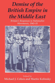 Demise of the British Empire in the Middle East - 1st Edition book cover