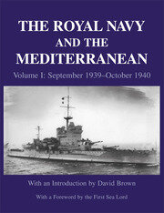 The Royal Navy and the Mediterranean - 1st Edition book cover