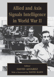 Allied and Axis Signals Intelligence in World War II - 1st Edition book cover
