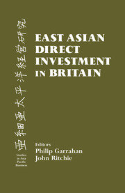 East Asian Direct Investment in Britain - 1st Edition book cover