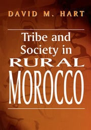 Tribe and Society in Rural Morocco - 1st Edition book cover