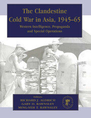 The Clandestine Cold War in Asia, 1945-65 - 1st Edition book cover