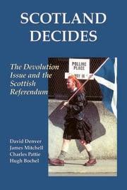 Scotland Decides - 1st Edition book cover