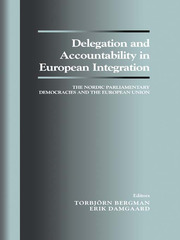 Delegation and Accountability in European Integration - 1st Edition book cover