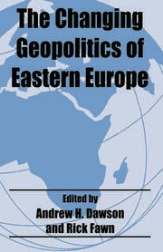 The Changing Geopolitics of Eastern Europe - 1st Edition book cover