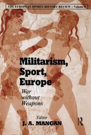 Militarism, Sport, Europe - 1st Edition book cover