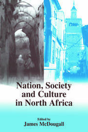 Nation, Society and Culture in North Africa - 1st Edition book cover