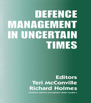 Defence Management in Uncertain Times - 1st Edition book cover