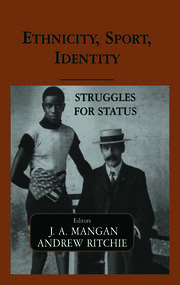 Ethnicity, Sport, Identity - 1st Edition book cover