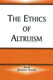The Ethics of Altruism - 1st Edition book cover