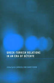 Greek-Turkish Relations in an Era of Détente - 1st Edition book cover