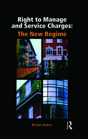 Right to Manage & Service Charges - 1st Edition book cover