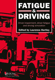 Fatigue and Driving - 1st Edition book cover