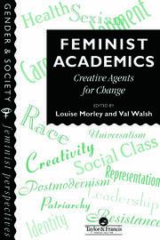 Feminist Academics - 1st Edition book cover