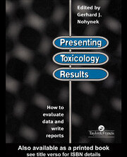 Presenting Toxicology Results - 1st Edition book cover
