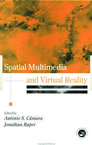 Spatial Multimedia and Virtual Reality - 1st Edition book cover