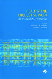 Healthy and Productive Work: An International Perspective