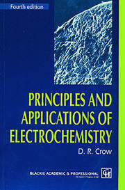 Principles and Applications of Electrochemistry - 4th Edition book cover