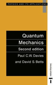 Quantum Mechanics, Second edition