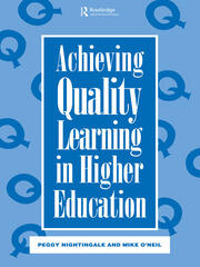 Achieving Quality Learning in Higher Education - 1st Edition book cover