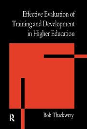 The Effective Evaluation of Training and Development in Higher Education - 1st Edition book cover