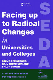 Facing Up to Radical Change in Universities and Colleges - 1st Edition book cover
