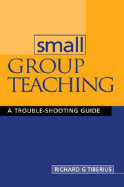 Small Group Teaching : A Trouble-shooting Guide - 1st Edition book cover