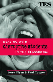 Dealing with Disruptive Students in the Classroom - 1st Edition book cover