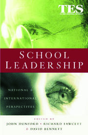 School Leadership : National and International Perspectives - 1st Edition book cover