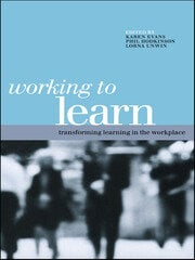 Working to Learn - 1st Edition book cover