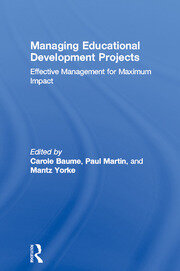 Managing Educational Development Projects : Effective Management for Maximum Impact - 1st Edition book cover