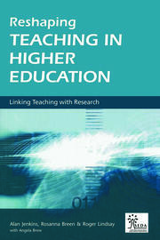 Reshaping Teaching in Higher Education : A Guide to Linking Teaching with Research - 1st Edition book cover