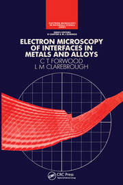 Electron Microscopy of Interfaces in Metals and Alloys - 1st Edition book cover