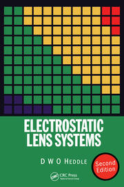 Electrostatic Lens Systems, 2nd edition - 2nd Edition book cover