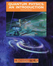 Quantum Physics: An Introduction