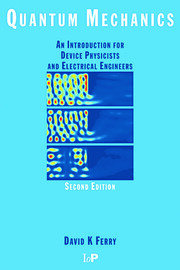 Quantum Mechanics: An Introduction for Device Physicists and Electrical Engineers, Second Edition