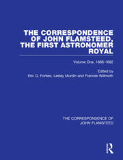 The Correspondence of John Flamsteed, The First Astronomer Royal - 3 Volume Set - 1st Edition book cover