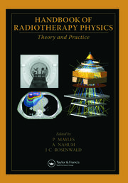 Handbook of Radiotherapy Physics: Theory and Practice