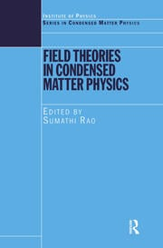 Field Theories in Condensed Matter Physics