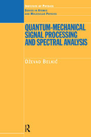 Quantum-Mechanical Signal Processing and Spectral Analysis - 1st Edition book cover