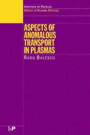 Aspects of Anomalous Transport in Plasmas