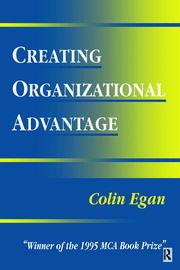 Creating Organizational Advantage - 1st Edition book cover