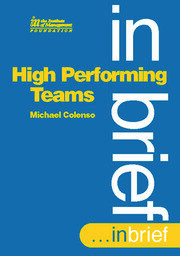 High Performing Teams In Brief - 1st Edition book cover