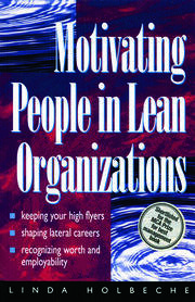 Motivating People in Lean Organizations - 1st Edition book cover