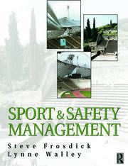 Sports and Safety Management - 1st Edition book cover