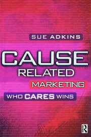 Cause Related Marketing - 1st Edition book cover