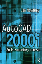 AutoCAD 2000i: An Introductory Course - 1st Edition book cover