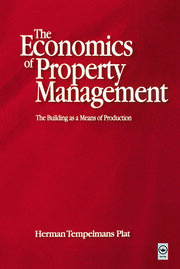 Economics of Property Management: The Building as a Means of Production - 1st Edition book cover