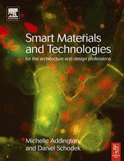 Smart Materials and Technologies - 1st Edition book cover