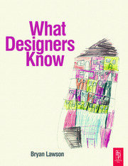 What Designers Know - 1st Edition book cover